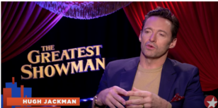 I Interview Hugh Jackman, Zac Efron & THE GREATEST SHOWMAN Team